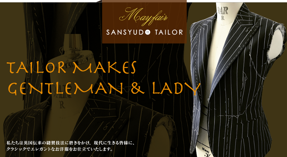 TAILOR MAKES GENTLEMAN & LADY